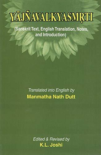 Yajnavalkya Smriti: Dutt Manmatha Nath