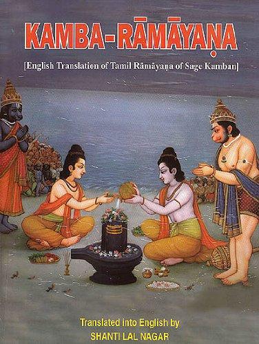 Kamba Ramayana (English Translation of Tamil Ramayana: Shanti Lal Nagar