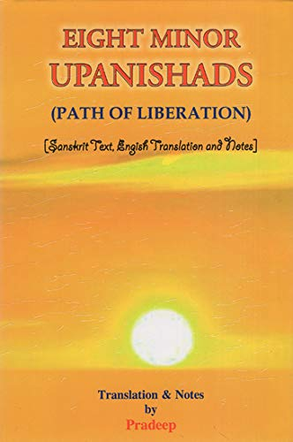 Eight Minor Upanishads (Sanskrit Text and English: Pradeep