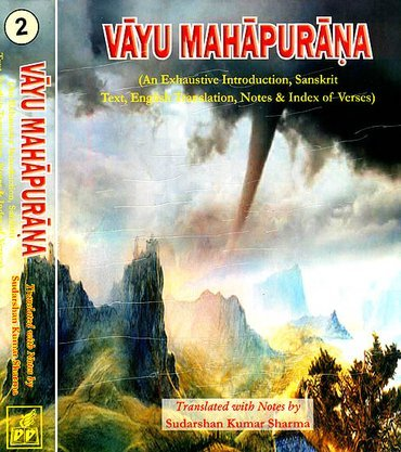 Vayu Mahapurana (An Exhaustive Introduction, Sanskrit Text, English Translation, Notes & Index ...