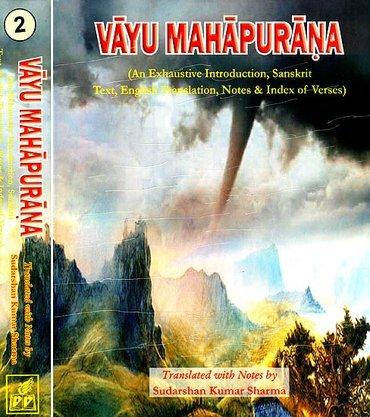 Vayu Mahapurana (An Exhaustive Introduction, Sanskrit Text,: Sudarshan Kumar Sharma