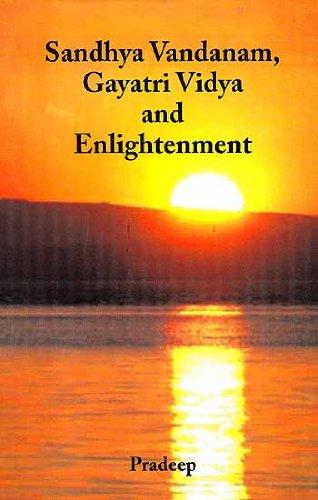 9788171103614: Sandhya Vandanam Gayatri Vidya and Enlightenment