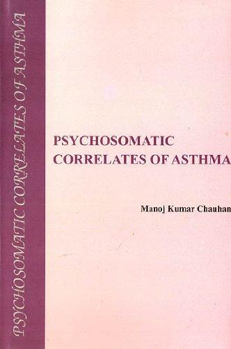 Psychosomatic Correlates of Asthma: Manoj Kumar Chauhan