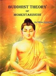 9788171104246: Buddhist theory of momentariness a case study of Krsnabhangasiddhi of Ratnakirti