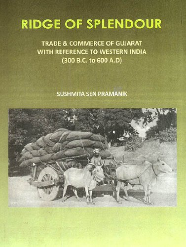 9788171104390: Ridge of Splendour (Trade and Commerce of Gujarat With Reference to Western India)