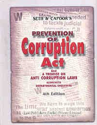 9788171110810: Seth and Capoor's commentaries on Prevention of Corruption Act: With treatise on anti corruption laws : an analytical, critical, and exhaustive commentary
