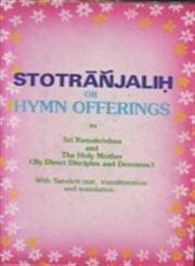 Stotrāñjaliḥ =: Hymn offerings to S�rī Rāmakr̥ṣṇa