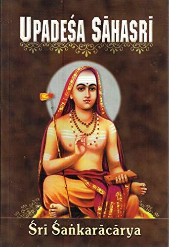 Upadesa Sahasri: A Thousand Teachings: Shankara;Jagadananda, Swami