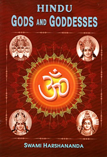 Hindu Gods and Goddesses: Swami Harshananda