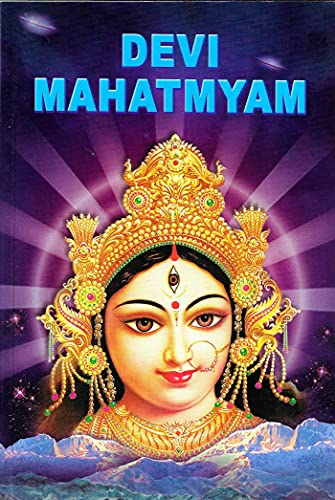 Devi Mahatmyam (Glory Of The Divine Mother) 700 Mantras On Sri Durga