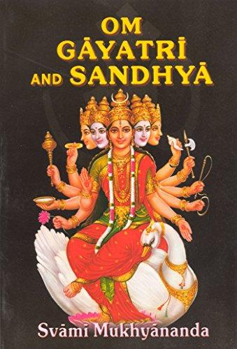 9788171201662: Om Gayatri and Sandhya