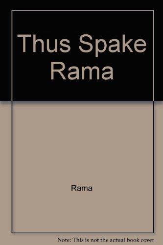 Thus Spake Sri Rama [Fifth Impression]: Swami Suddhasatwananda