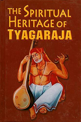 9788171202683: The Spiritual Heritage of Tyagaraja