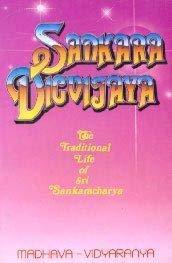 Sankara Digvijaya: The Traditional Life of Sri: Madhava-Vidyaranya; Translator-Swami Tapasyananda
