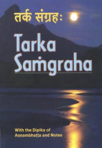 Stock image for Tarka-Sagngrahash : With the Deipikea of Annarmbhartrta and Notes for sale by Better World Books