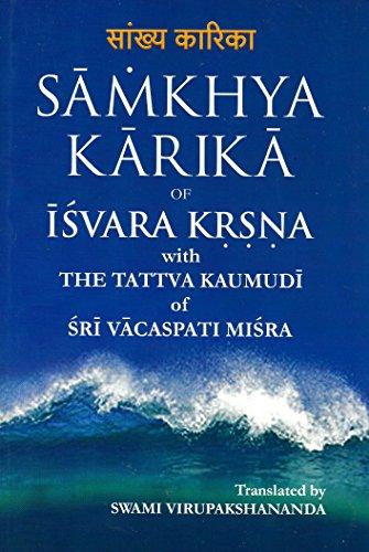 Samkhya Karika of Isvara Krsna = ??????: Virupakashananda Swami