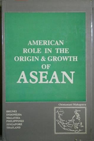 9788171230440: American role in the origin & growth of ASEAN