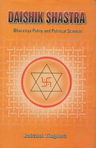Daishik Shastra (Bharatiya Polity and Politcal Science): Thulgharia, Badrishah