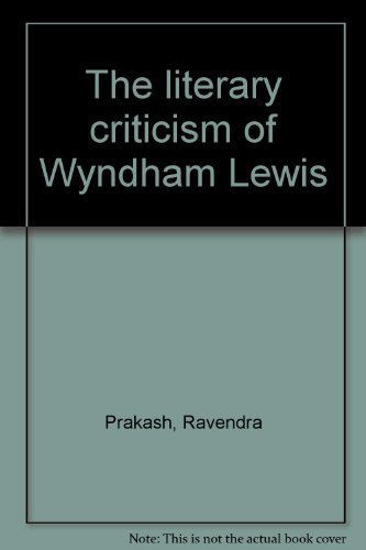 9788171320189: The literary criticism of Wyndham Lewis