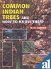 9788171322046: Common Indian Trees and How to Know Them
