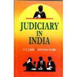 Judiciary in India: U. C. Jain,Jeevan Nair