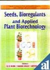 9788171322923: Seeds, bioregulants and applied plant biotechnology