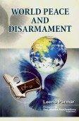 World Peace and Disarmament: Leena Parmar