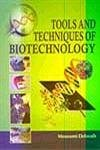 9788171324057: Tools and Techniques of Biotechnology