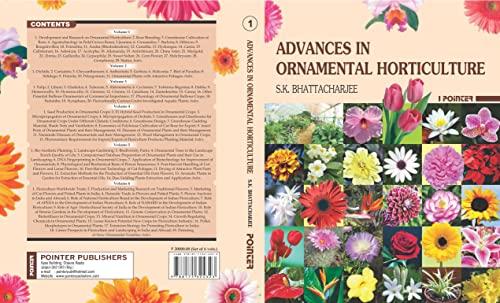 Advances in Ornamental Horticulture (6 Vols-Set): Supriya Kumar Bhattacharjee