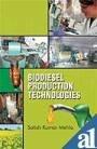 Biodiesel Production Technologies: Satish Kumar Mehla