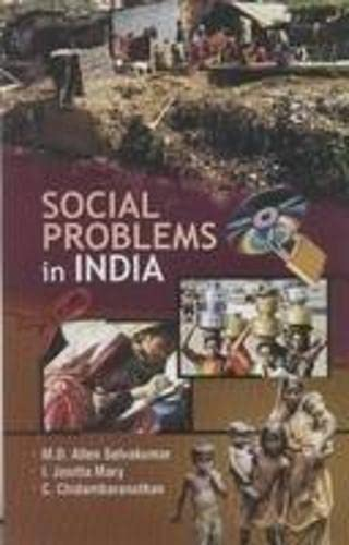 Social Problems in India: M.D. Allen Selvakumar, I. Jenitta Mary and C. Chidambaranathan