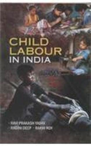 Child Labour in India: Edited by Ravi
