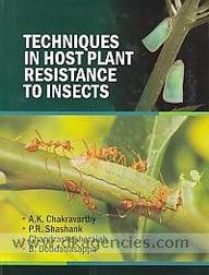 Techniques in Host Plant Resistance to Insects: Chakravarthy A.K.