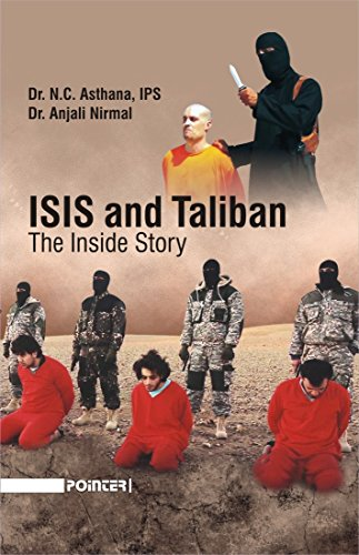 ISIS and Taliban: The Inside Story: N.C. Asthana and