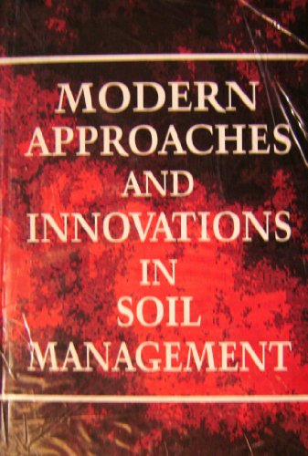 Modern Approaches and Innovations in Soil Management