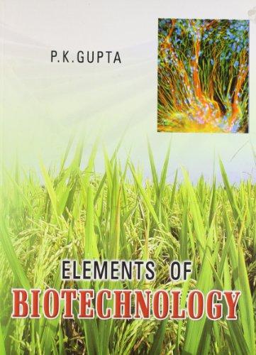Elements of Biotechnology: P K Gupta