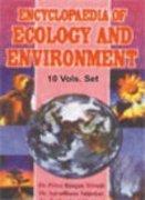 Encyclopaedia of Ecology and Environment (10 Vols-Set): Priya Ranjan Trivedi; Aaradhana Salpekar ...