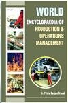 World Encyclopaedia of Production and Operations Management: Thakur L.K. Trivedi