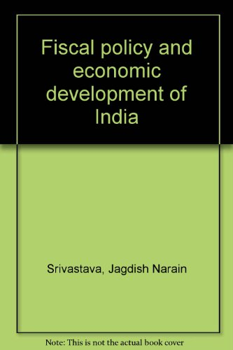9788171410491: Fiscal policy and economic development of India