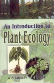 An Introduction to Plant Ecology: Tansley A.G.