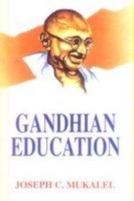 Gandhian Education: Joseph C. Mukalel