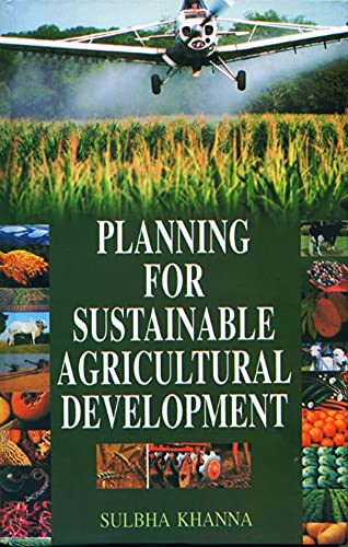 9788171412631: Planning for Sustainable Agricultural Development