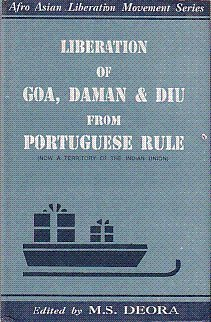 9788171412969: Liberation of Goa, Daman & Diu from Portuguese Rule: Vol. 6