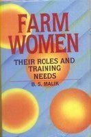 Farm Women: Their Roles and Training Needs