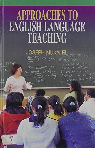 Approaches to English Language Teaching: Joseph C. Mukalel