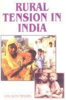 Rural Tension In India: A.K. Mishra