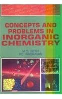 Concepts and Problems in Inorganic Chemistry: Raghavan P.S. Sethi