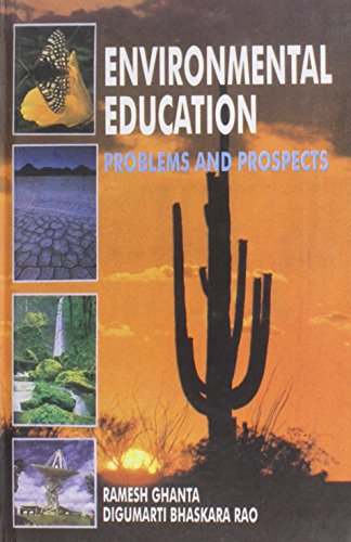 Environmental Education: Problems and Prospects: D.B. Rao,Ramesh Ghanta