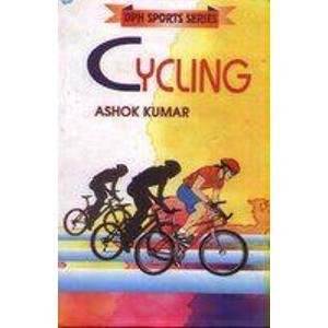 Cycling (DPH Sports Series): Ashok Kumar