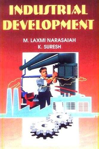 Industrial Development: Suresh K. Narasaiah